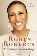 Robin Roberts on the cover of Everybody's Got Something
