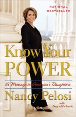 Nancy Pelosie at the Capitol is the cover of Know Your Power