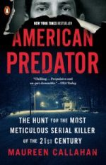 cover of American Predator: the Hunt for the Most Meticulous Serial Killer of the 21st Century